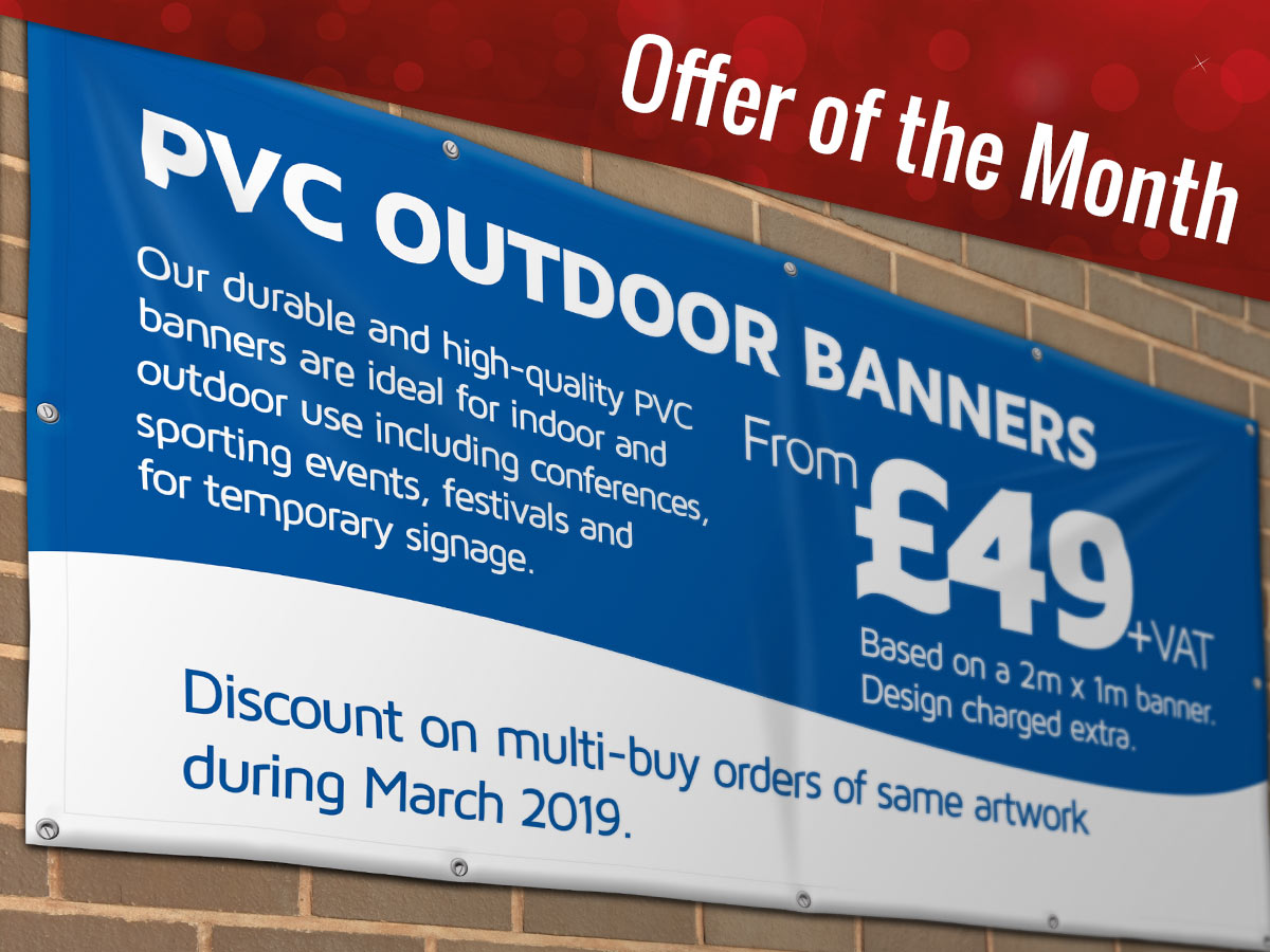 PVC Outdoor Banners - Offer of the Month Swinford Graphics